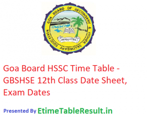 Goa Board HSSC Time Table 2019 - GBSHSE 12th Class Date Sheet, Exam Dates
