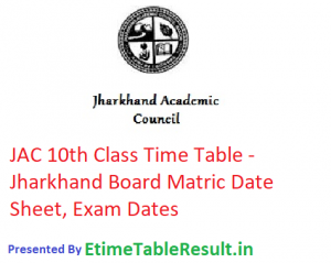 JAC 10th Class Time Table 2019 - Jharkhand Board Matric Date Sheet, Exam Dates