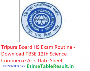Tripura HS Exam Routine 2019 - Download TBSE 12th Science Commerce Arts Date Sheet, Exam Dates