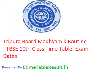 Tripura Board Madhyamik Routine 2019 - TBSE 10th Class Time Table, Exam Dates