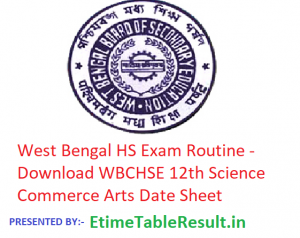 West Bengal HS Exam Routine 2019 - Download WBCHSE 12th Science Commerce Arts Date Sheet, Exam Dates