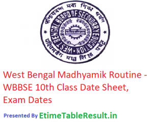 West Bengal Madhyamik Date Sheet 2019 - WBBSE Board 10th Class Routine, Exam Dates