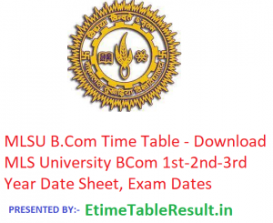 MLSU B.Com Time Table 2019 - Download MLS University BCom 1st-2nd-3rd Year Date Sheet, Exam Dates