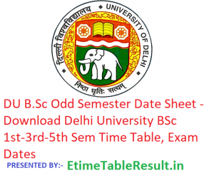 DU B.Sc Date Sheet 2018-19 - Download BSc 1st-3rd-5th Semester Time Table Delhi University, Exam Dates