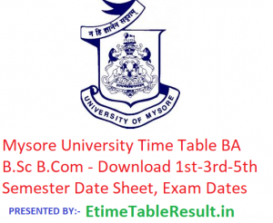 Mysore University Time Table 2018-19 BA B.Sc B.Com - Download 1st-3rd-5th Semester Date Sheet, Exam Dates
