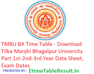 TMBU BA Time Table 2019 - Download Part 1st-2nd-3rd Year Date Sheet, Exam Dates