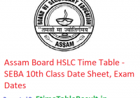 Assam Board HSLC Time Table 2019 - SEBA 10th Class Date Sheet, Exam Dates