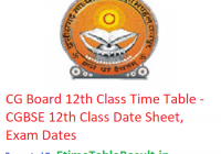 CG Board 12th Class Time Table 2019 - CGBSE 12th Class Date Sheet, Exam Dates