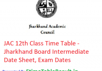 JAC 12th Class Time Table 2019 - Jharkhand Board Intermediate Date Sheet, Exam Dates