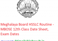 Meghalaya Board HSSLC Routine 2019 - MBOSE 12th Class Time Table, Exam Dates