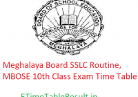 Meghalaya Board SSLC Routine 2019, MBOSE 10th Class Exam Time Table
