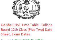 Odisha Board CHSE Time Table 2019 - Orissa 12th Class Date Sheet, Exam Dates