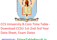CCS University B.Com Time Table 2019 - Download CCSU 1st-2nd-3rd Year Date Sheet, Exam Dates