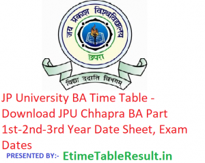 JP University BA Time Table 2019 - Download JPU Chhapra Part 1st-2nd-3rd Year Date Sheet, Exam Dates