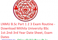 LNMU B.Sc Part 1 2 3 Routine 2019 - Download Mithila University BSc 1st-2nd-3rd Year Date Sheet, Exam Dates