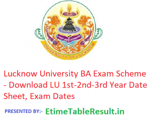 Lucknow University BA Exam Scheme 2019 - Download LU 1st-2nd-3rd Year Date Sheet, Exam Dates