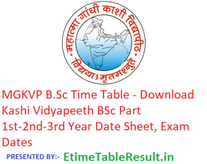 MGKVP B.Sc Time Table 2019 - Download BSc Part 1st-2nd-3rd Year Date Sheet Kashi Vidyapeeth, Exam Dates