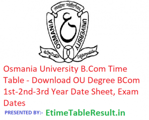 Osmania University B.Com Time Table 2019 - Download 1st-2nd-3rd Year Date Sheet OU Degree, Exam Dates
