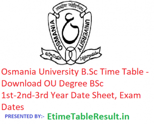 Osmania University B.Sc Time Table 2019 - Download BSc 1st-2nd-3rd Year Date Sheet OU Degree, Exam Dates