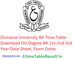 Osmania University BA Time Table 2019 - Download 1st-2nd-3rd Year Date Sheet OU Degree, Exam Dates