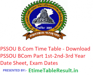 PSSOU B.Com Time Table 2019 - Download BCom Part 1st-2nd-3rd Year Date Sheet, Exam Dates