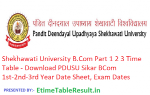 Shekhawati University B.Com Part 1 2 3 Time Table 2019 - Download PDUSU Sikar BCom 1st-2nd-3rd Year Date Sheet, Exam Dates