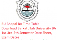 BU Bhopal BA Time Table 2018-19 - Download 1st-3rd-5th Semester Date Sheet Barkatullah University, Exam Dates