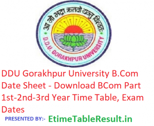 DDU Gorakhpur University B.Com Date Sheet 2019 - Download BCom Part 1st-2nd-3rd Year Time Table, Exam Dates