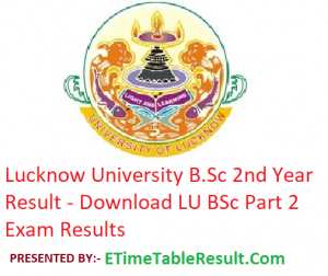 Lucknow University B.Sc 2nd Year Result 2019 - Download LU BSc Part 2 Exam Results