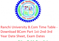 Ranchi University B.Com Time Table 2019 Download BCom Part 1st-2nd-3rd Year Date Sheet