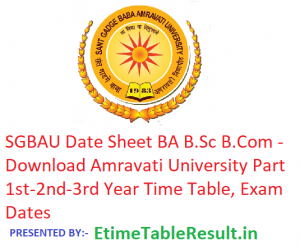 SGBAU Date Sheet 2019 BA B.Sc B.Com - Download Amravati University Part 1st-2nd-3rd Year Time Table, Exam Dates