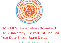 TMBU B.Sc Time Table 2019 - Download BSc Part 1st-2nd-3rd Year Date Sheet, Exam Dates