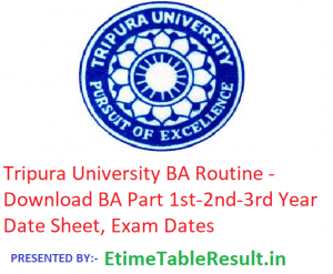 Tripura University BA Routine 2019 - Download Part 1st-2nd-3rd Year Date Sheet, Exam Dates
