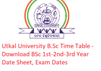 Utkal University B.Sc Time Table 2019 - Download BSc 1st-2nd-3rd Year Date Sheet, Exam Dates
