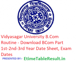 Vidyasagar University B.Com Routine 2019 - Download BCom Part 1st-2nd-3rd Year Time Table, Exam Dates