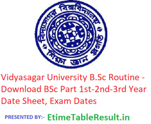Vidyasagar University B.Sc Routine 2019 - Download BSc Part 1st-2nd-3rd Year Time Table, Exam Dates