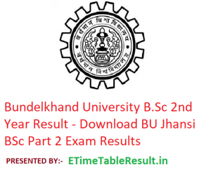 Bundelkhand University B.Sc 2nd Year Result 2019 - Download BU Jhansi BSc Part 2 Exam Results