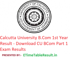 Calcutta University B.Com 1st Year Result 2019 - Download CU BCom Part 1 Exam Results