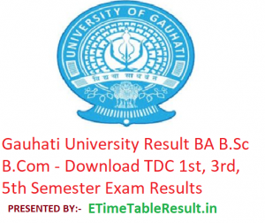 Gauhati University Result 2019 BA B.Sc B.Com - Download TDC 1st-3rd-5th Semester Exam Results