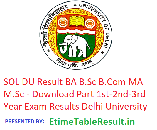 3eb5a128f918e SOL DU Result 2019 BA B.Sc B.Com MA M.Sc - Download Part 1st-2nd-3rd Year  Exam Results