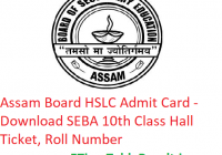 Assam Board HSLC Admit Card 2019 - Download SEBA 10th Class Hall Ticket, Roll Number