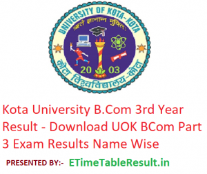 Kota University B.Com 3rd Year Result 2019 - Download UOK BCom Part 3 Exam Results Name Wise