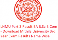 LNMU Part 3 Result 2019 - Download BA B.Sc B.Com 3rd Year Exam Results Mithila University