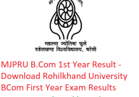 MJPRU B.Com 1st Year Result 2019 - Download BCom First Year Exam Results Rohilkhand University
