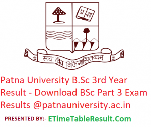 Patna University B.Sc 3rd Year Result 2019 - Download BSc Part 3 Exam Results @www.patnauniversity.ac.in