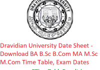 Dravidian University Date Sheet 2019 - Download BA B.Sc B.Com MA M.Sc M.Com Time Table, Exam Dates