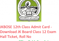 JKBOSE 12th Class Admit Card 2019 - Download JK Board Class 12 Exam Hall Ticket, Roll No