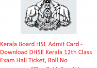 Kerala Board HSE Admit Card 2019 - Download DHSE Kerala 12th Class Hall Ticket, Roll No
