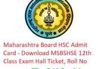 Maharashtra Board HSC Admit Card 2019 - Download MSBSHSE 12th Class Hall Ticket, Roll No