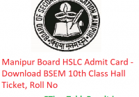 Manipur Board HSLC Admit Card 2019 - Download BSEM 10th Class Hall Ticket, Roll No